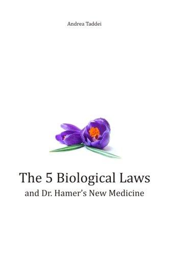 The 5 Biological Laws and Dr. Hamer's New Medicine