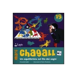 Marc Chagall. Un equilibrista sul filo dei sogni