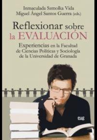 Reflexionar sobre la evaluaciñon (Monográfica/ Biblioteca de Ciencias Sociales y Políticas)