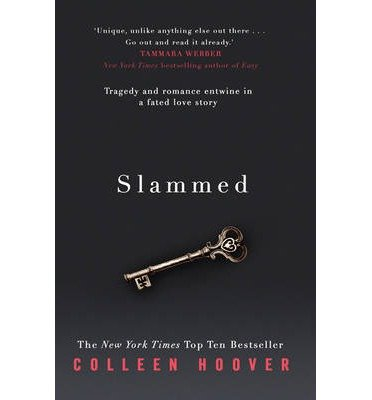 [Slammed] (By: Colleen Hoover) [published: April, 2013]