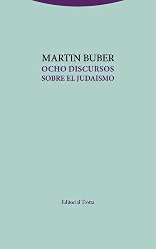 Ocho discursos sobre el judaísmo (Estructuras y Procesos. Religión) por Martin Buber