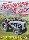 The Ferguson Tractor Story - Part 1 - Harry's TE20 Legacy [UK Import]