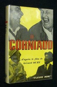 Le Corniaud d'après le film de Gérard Oury par Georges Tabet