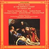 FESTAL MASS AT TEH IMPERIAL COURT OF VIENNA 1648 -Giovanni Priuli, Antonio Bertali, Christoph Straus, Andreas Rauch, Girolamo Fantini,-Yorkshire Bach Choir / Baroque Brass of London - Peter Seymour -Novello Records