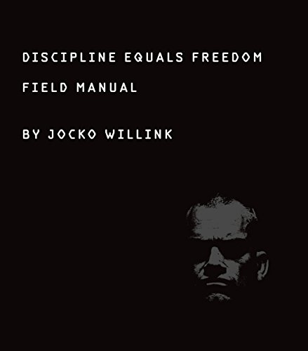 Discipline Equals Freedom: Field Manual (English Edition) por Jocko Willink