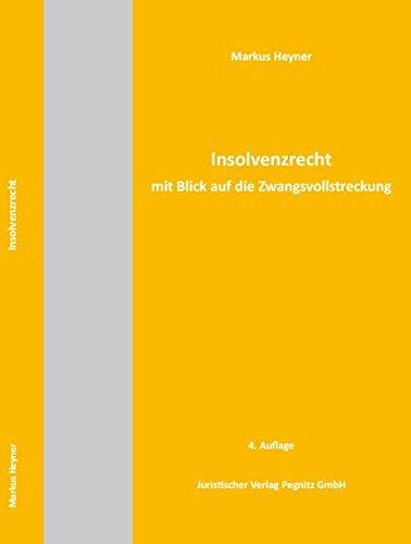 Insolvenzrecht mit Blick auf die Zwangsvollstreckung: Recht in Ausbildung und Praxis für den Gerichtsvollzieher