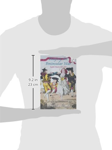 Staging the Peninsular War: English Theatres 1807-1815