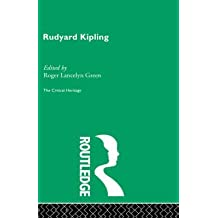 [Rudyard Kipling: The Critical Heritage] (By: Roger Lancelyn Green) [published: May, 1997]