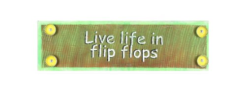 Young's Inc Young's Live Life in Flip Flops Wood And Mixed Media Wall Art, Multi, 18-Inch,