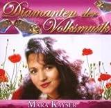 Songtexte von Mara Kayser - Diamanten der Volksmusik