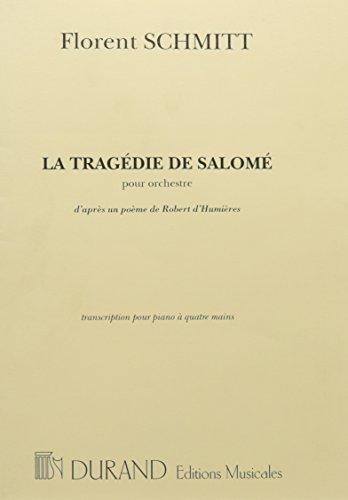 La Tragedie De Salome', Pour Orchestre