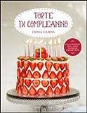 Scarica Libro Torte di compleanno (PDF,EPUB,MOBI) Online Italiano Gratis