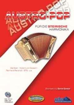 AUSTRO POP FUER DIE STEIRISCHE HARMONIKA - arrangiert für Steirische Handharmonika - Diat. Handharmonika - mit CD [Noten / Sheetmusic]
