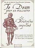 Editions du Matagot-Te Deum pour un massacre - Le boutefeu imprimé