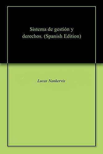 Sistema de gestión y derechos. por Lucas  Nankervis