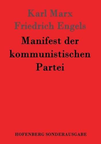 Manifest der kommunistischen Partei (Usa Der Kommunistische Partei)
