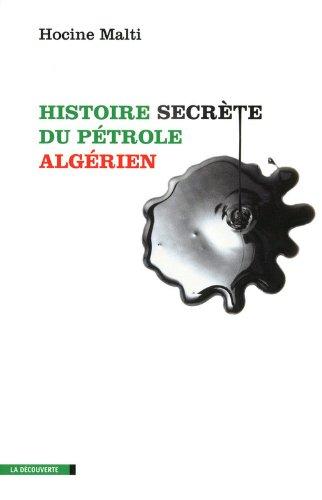 HIST SECRETE PETROLE ALGERIEN