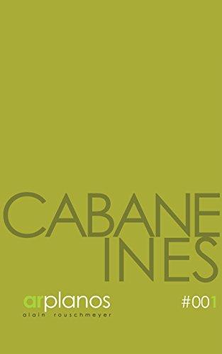 CABANE INÈS (ARPLANOS t. 1)
