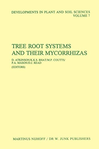 Tree Root Systems and Their Mycorrhizas (Developments in Plant and Soil Sciences (7), Band 7)