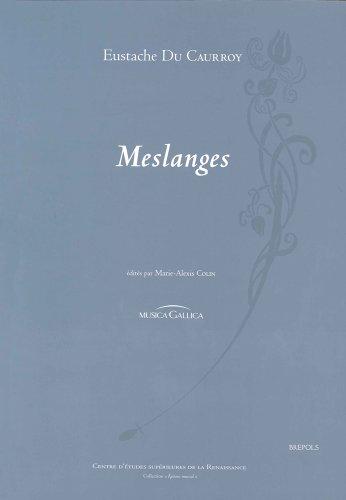 Eustache du Caurroy : Meslanges