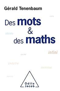 Des mots et des maths par Gérald Tenenbaum