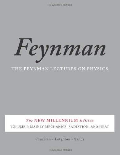 The Feynman Lectures on Physics, Vol. I: The New Millennium Edition: Mainly Mechanics, Radiation, and Heat: 1 (Basic Books) por Matthew Sands