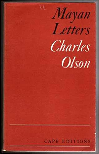 CHARLES OLSON MAYAN LETTERS PDF DOWNLOAD