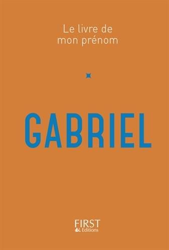 Le Livre de mon prénom - Gabriel