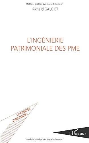 Ingenierie Patrimoniale des Pme