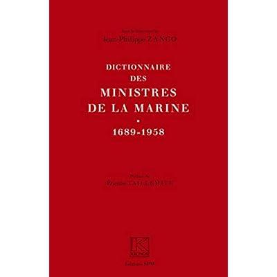 Dictionnaire des ministres de la Marine (1689-1958): Kronos N° 58