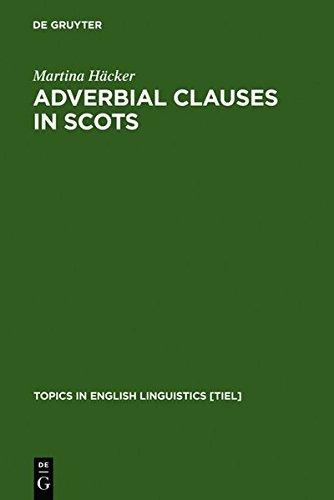Adverbial Clauses in Scots (Topics in English Linguistics) by Martina Hacker (2011-01-18) par Martina Hacker;Martina H. Cker
