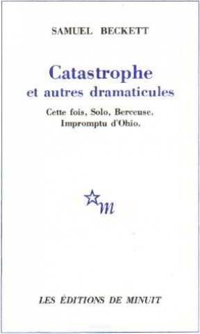 Catastrophe et autres dramaticules par Samuel Beckett