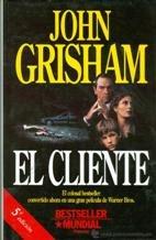 El cliente par John Grisham