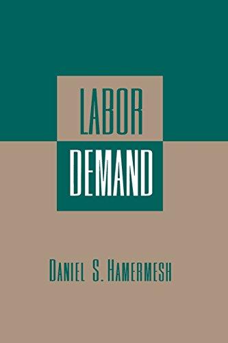 Labor Demand by Daniel S. Hamermesh (28-Jan-1996) Paperback