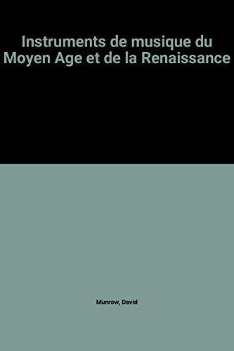 Instruments de musique du Moyen Age et de la Renaissance