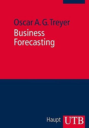 Business Forecasting: Anwendungsorientierte Theorie quantitativer Prognoseverfahren