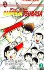 Captain Tsubasa, tome 2 : Le Destin se joue sur un tir de loin