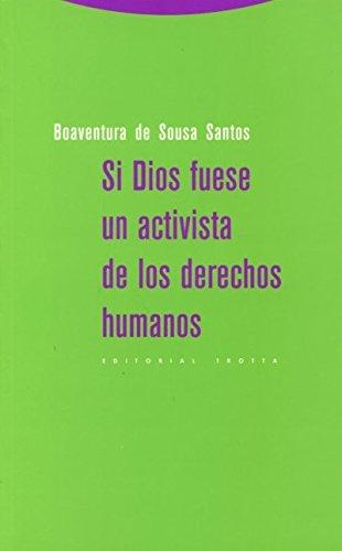 Si Dios fuese un activista de los derechos humanos (Estructuras y Procesos. Ciencias Sociales)