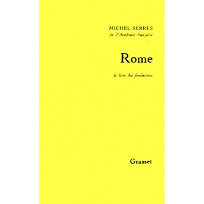 Rome. Le livre des fondations (Littérature)