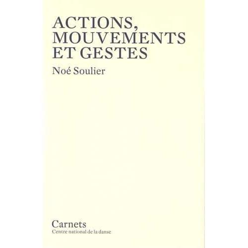Actions, Mouvements et Gestes