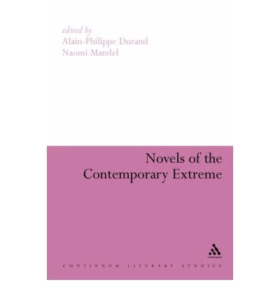 [Novels of the Contemporary Extreme] (By: Alain-Philippe Durand) [published: July, 2006]