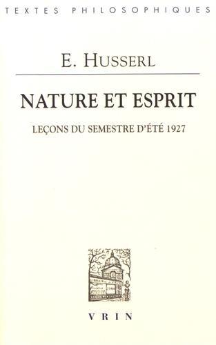 Nature et esprit : Leons du semestre d't 1927