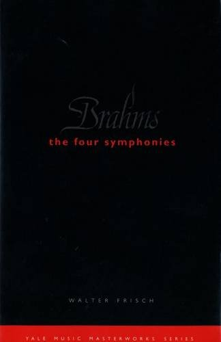 Brahms: The Four Symphonies (Yale Music Masterworks)
