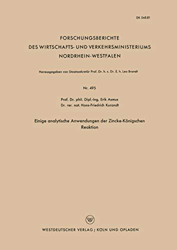 Einige analytische Anwendungen der Zincke-Königschen Reaktion (Forschungsberichte des Wirtschafts- und Verkehrsministeriums Nordrhein-Westfalen, Band 495) - Säure-farbstoffe