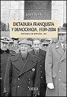 Dictadura franquista y democracia, 1939-2004: Historia de España, vol. XIV (Serie Mayor)