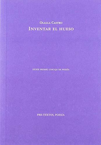 Inventar el hueso: XXXIII Premio Unicaja de Poesía