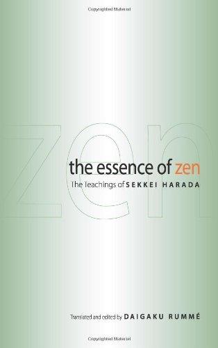 The Essence of Zen: The Teachings of Sekkei Harada