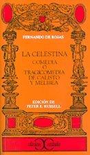 La Celestina                                                                    . (CLASICOS CASTALIA. C/C.) por Peter E. Russell