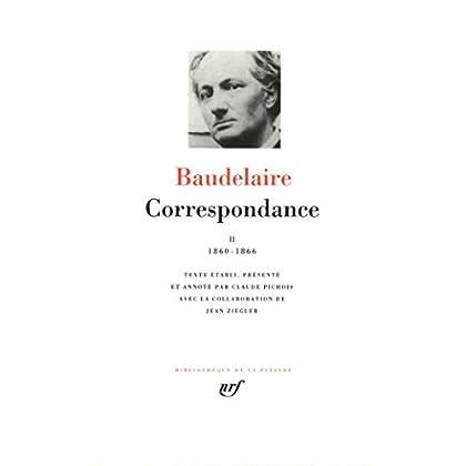 Baudelaire : Correspondance, tome 2 1860-1866