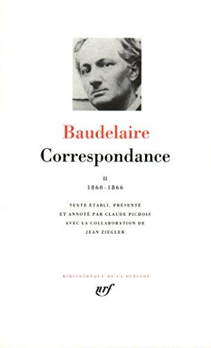 Baudelaire Correspondance Tome 2 1860 1866 [Pdf/ePub] eBook